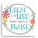 Great is the Lord - Canvas Art Print
