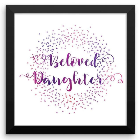 Beloved Daughter - Framed Art Print