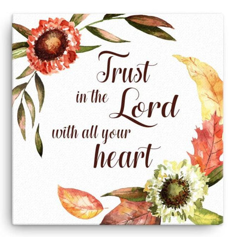 Trust in the Lord - Canvas Art Print