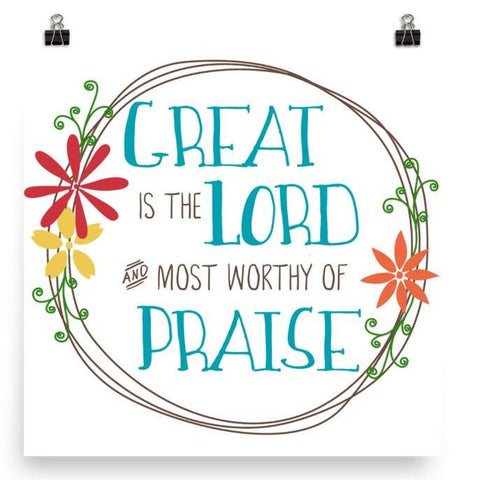 Great is the Lord - Poster Art Print