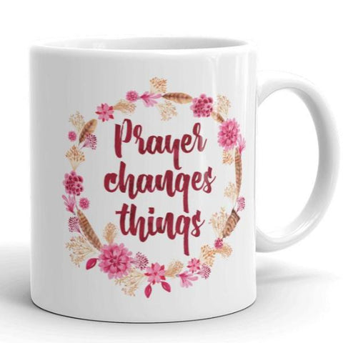 Prayer Changes Things - Classical White Mug (11 oz or 15 oz)