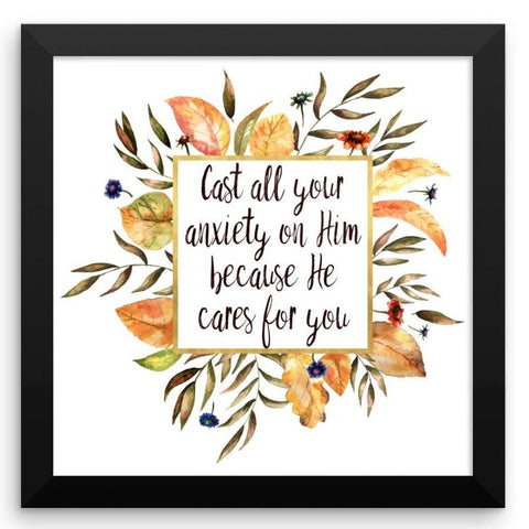 Cast all your Anxiety on Him - Framed Art Print