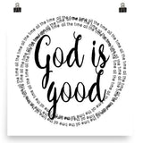 God is Good - All the Time - Poster Art Print