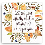 Cast all your anxiety unto Him - Canvas Art Print