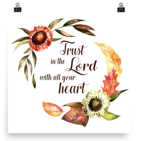 Trust in the Lord - Poster Art Print