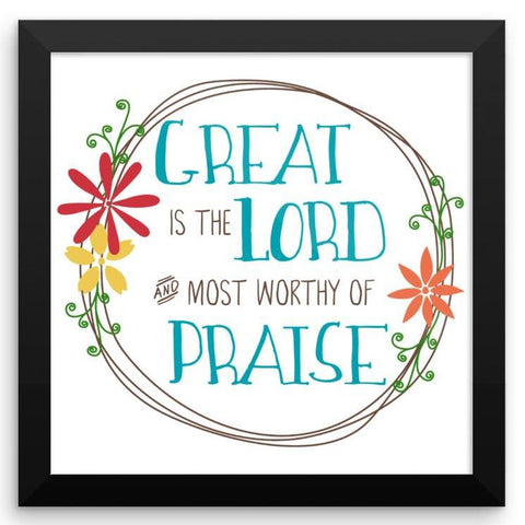 Great is the Lord - Framed Art Print