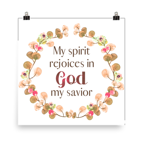 My Spirit Rejoices - Downloadable Art Print