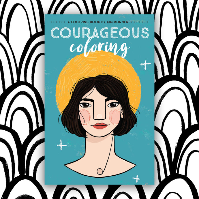 Courageous Coloring Book Volume 2