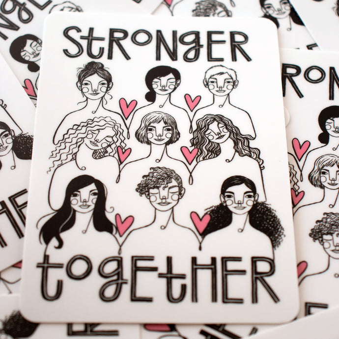 Stronger Together stickers feature an illustration by Kim Bonner
