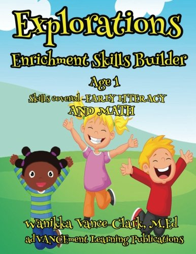 Explorations Enrichment Skills Builder 1 Year Olds (Volume 1)
