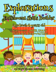 EXPLORATIONS Enrichment Skills Builder Age 2 (Volume 2)