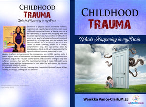 Childhood Trauma - What's Happening in my Brain