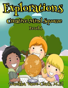 EXPLORATIONS Creative Mind Squeeze level 1