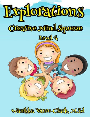 Explorations Creative Mind Squeeze Level 4 Download