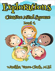 EXPLORATIONS Creative Mind Squeeze 4