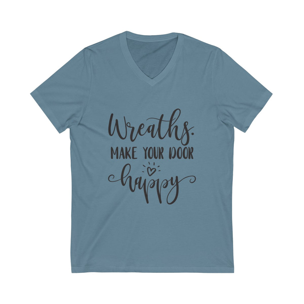 Craft Show Shirt, Wreaths Make Your Door Happy, Unisex Jersey Short Sleeve V-Neck Tee