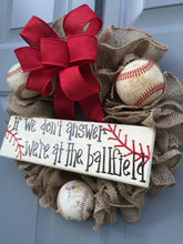 Baseball Wreath, If We Don't Answer We're At The Ballfield Baseball Burlap Wreath
