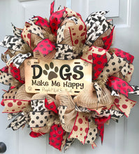 Dogs Make Me Happy People Not So Much Burlap Deco Mesh Wreath