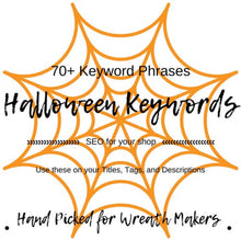 Holiday Keywords, Christmas Keywords, Halloween SEO, SEO Keywords, Etsy SEO, Etsy Keywords, Wreath Keywords, Fall Keywords