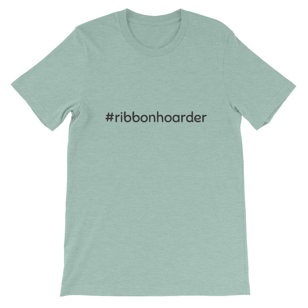 Women's Crafting T-Shirt, #RibbonHoarder, Wreath Shirt