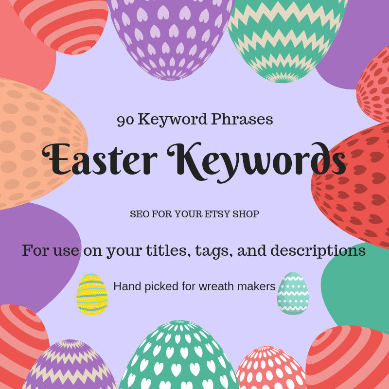 Easter Item Keywords, Wreath SEO, SEO Keywords, Etsy Help, Etsy SEO, Etsy Keywords, Wreath Keywords