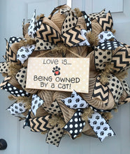 Love is Being Owned By A Cat Black and Brown Burlap Deco Mesh Wreath, Pet Decor