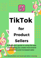 TikTok Guide for Etsy Sellers, How To Use the Tiktok Platform for Marketing Guide