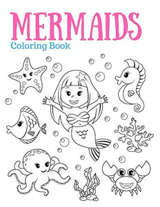 MERMAIDS Coloring Book: A Mermaids Coloring Book for Girls