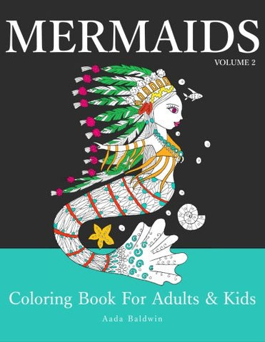 Mermaids: Coloring Book for Adults & Kids (Mermaid Coloring Book Series) (Volume 2)