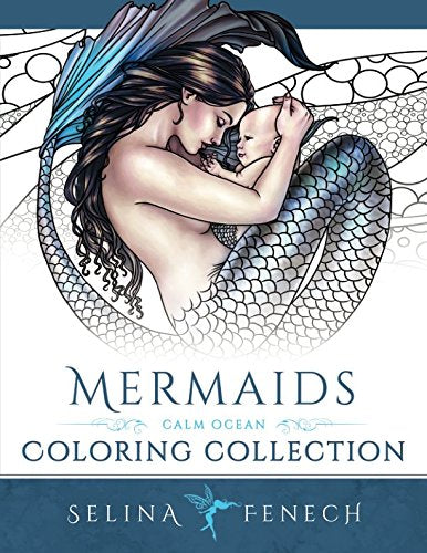 Mermaids - Calm Ocean Coloring Collection (Fantasy Coloring by Selina) (Volume 2)