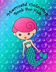 Mermaid Coloring Book For Kids: Big and easy mermaid coloring book for kids, girls and toddlers with large cute mermaids