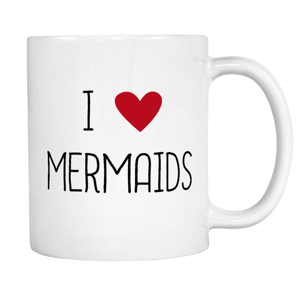 I Heart Mermaids Mug - Make A Statement At Work!