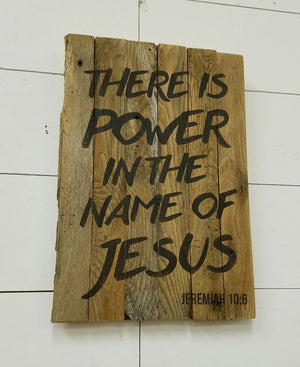 There is Power in the name of Jesus!