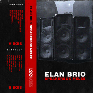Elan Brio - Speakerbox Melee (Limited Edition Cassette)