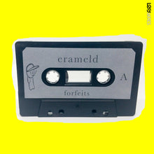 Erameld - Forfeits (Limited Edition Cassette)