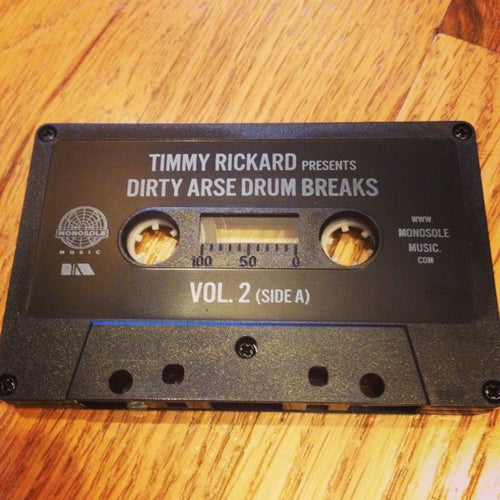 Timmy Rickard - Dirty Arse Drum Breaks Vol. 2 Cassette