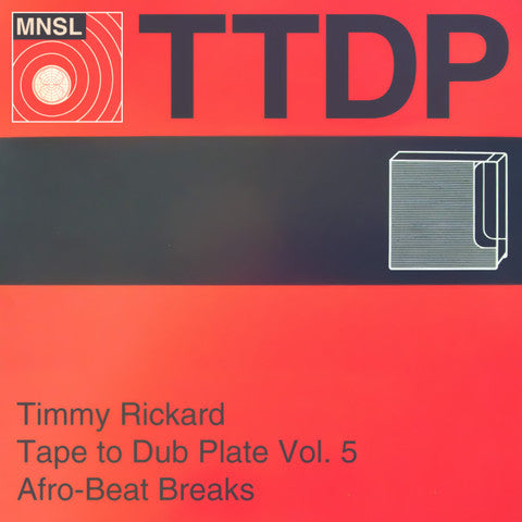 Timmy Rickard - Tape to Dub Plate vol. 5: Afrobeat Breaks
