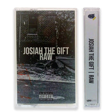 Load image into Gallery viewer, Josiah the Gift - RAW (Limited Edition Cassette)