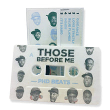 phdbeats - Those Before Me (Limited Edition Cassette)