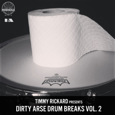Timmy Rickard - Dirty Arse Drum Breaks vol 2.0