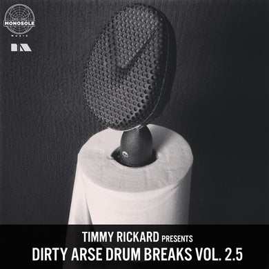 Timmy Rickard - Dirty Arse Drum Breaks vol 2.5