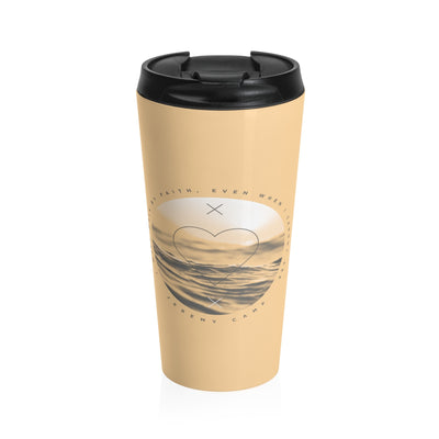 Walk By Faith - Stainless Steel Travel Mug