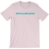 I Still Believe # Shirt - Womens