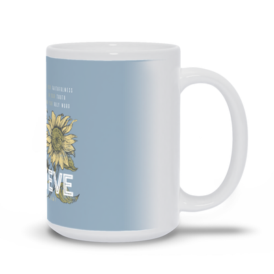 I Still Believe Mug