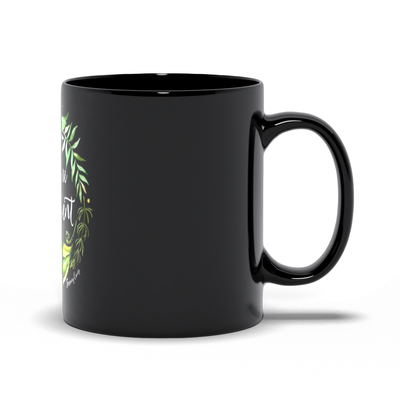 Keep Me In The Moment - Wreath - Black Mug