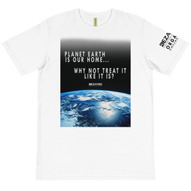 Planet Earth is Our Home 100% Organic T-Shirt by Dezayno