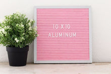 10x10 Pink Felt Board Aluminum Frame with 3/4 in white letter set