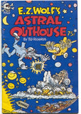E.Z. Wolf's Astral Outhouse 1 Last Gasp 1977 FN Ted Richards