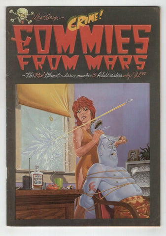Commies From Mars The Red Planet 5 Last Gasp 1980 FN VF Clay Wilson