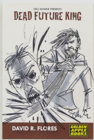 Dead Future King Golden Apple Books David Flores Sketch Card 7 x 10""